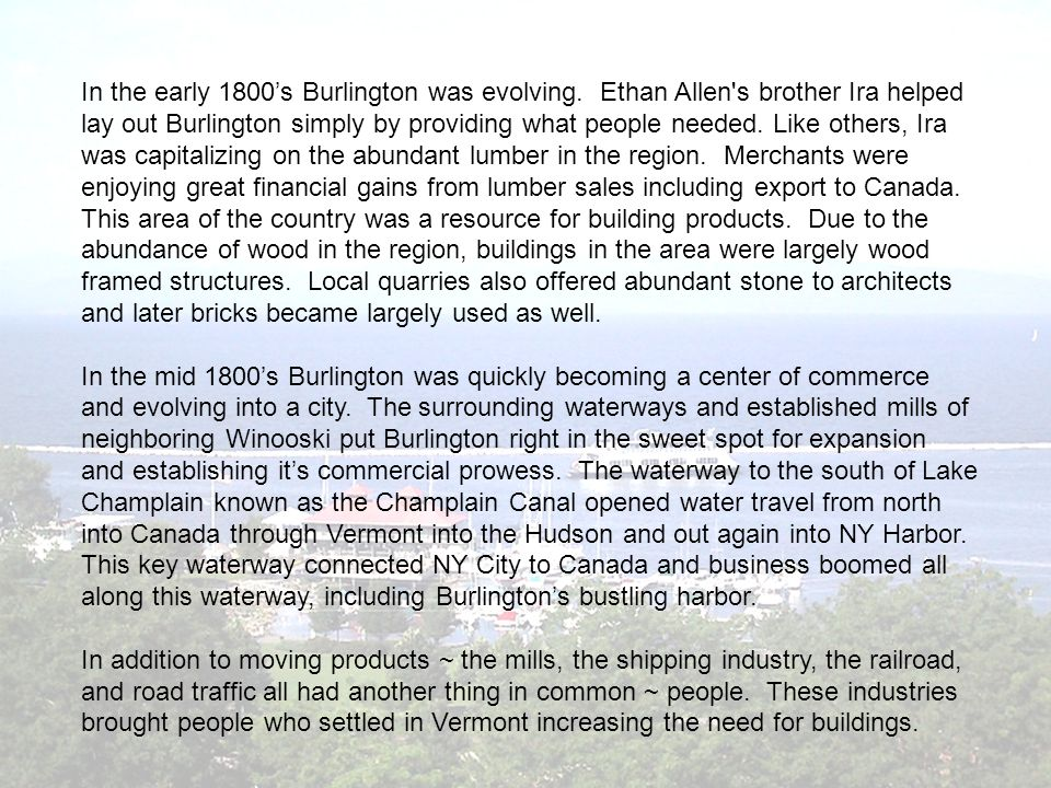 In the early 1800's Burlington was evolving.