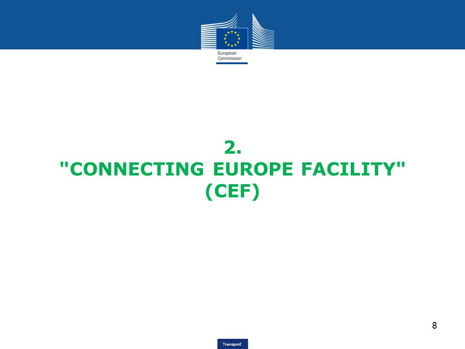 Transport 23,2 B€, of which 10 B€ from Cohesion Fund are earmarked for cohesion countries; 80 – 85 % ( multi-annual programme ) for: -3 horizontal priorities, -Core Network Corridors, -other sections of the Core Network.