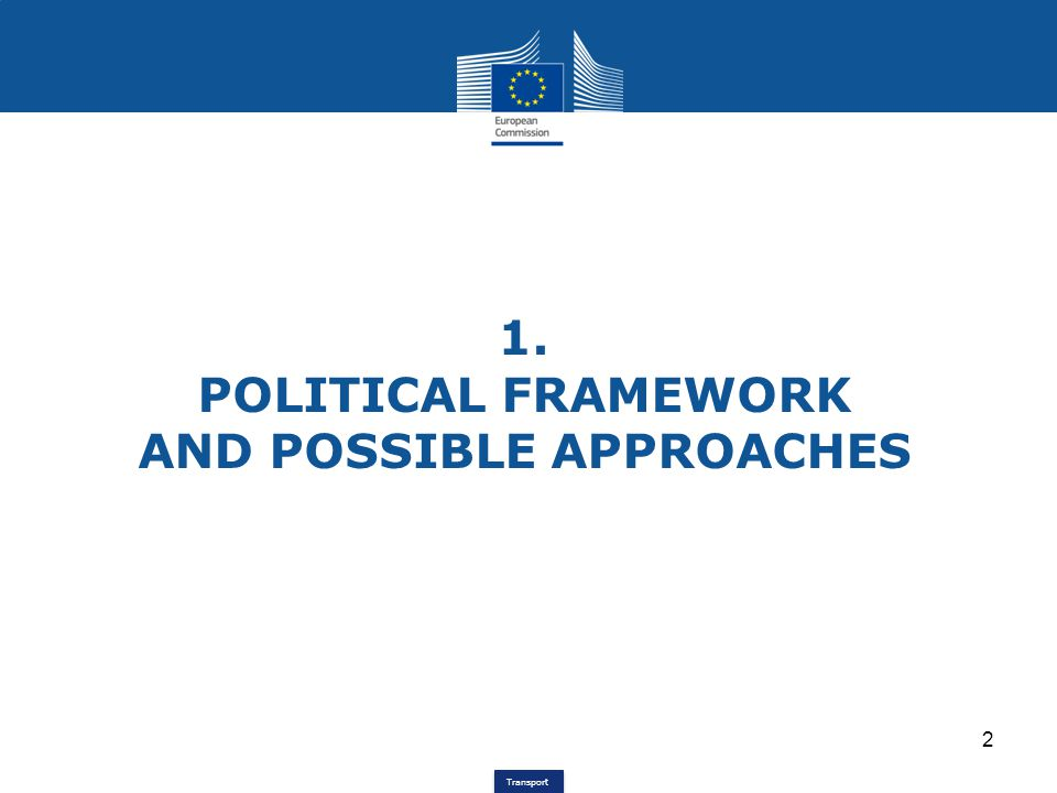 Transport Political Framework(1) White Paper on Transport 2050 (published March 2011) -White Paper 2001  modal shift -Revision 2006  co-modality -White Paper 2011  modal integration General Objectives of the White Paper: higher efficiency of transport and infrastructure use; optimised logistic chains (efficiency, sustainability; innovative transport management and information; less CO 2 due to innovative propulsion and fuels =>We need a green transport system.