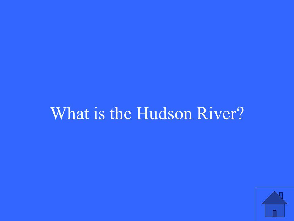 What is the Hudson River?