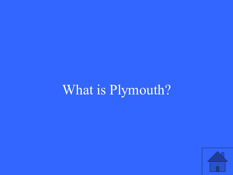 What is Plymouth?