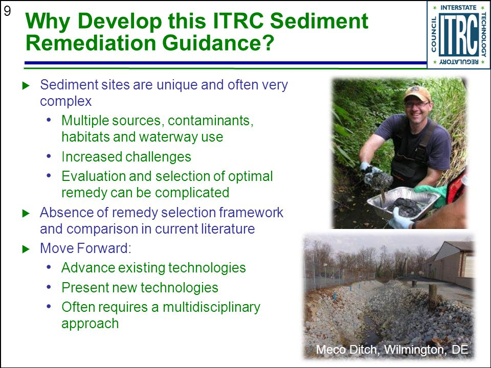 9 Why Develop this ITRC Sediment Remediation Guidance.