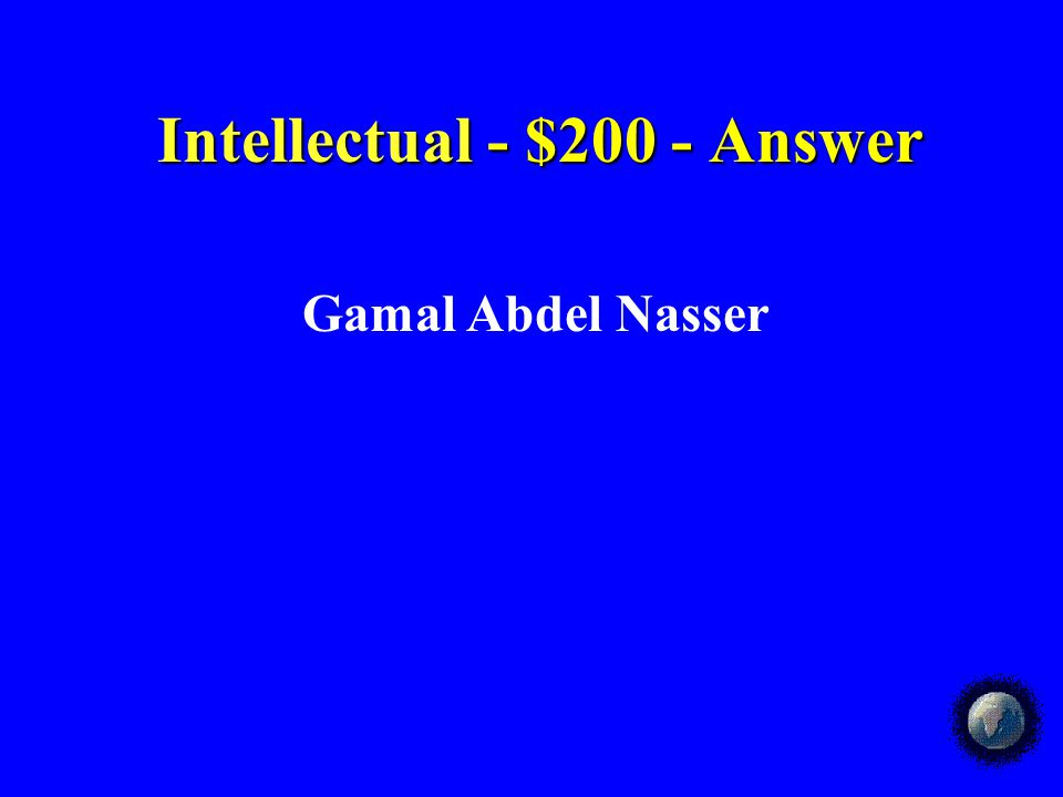 Intellectual - $100 - Answer Intellectual - $100 - Answer How did the Muslim world contribute to the revival of European interest in Greek and Roman literature.