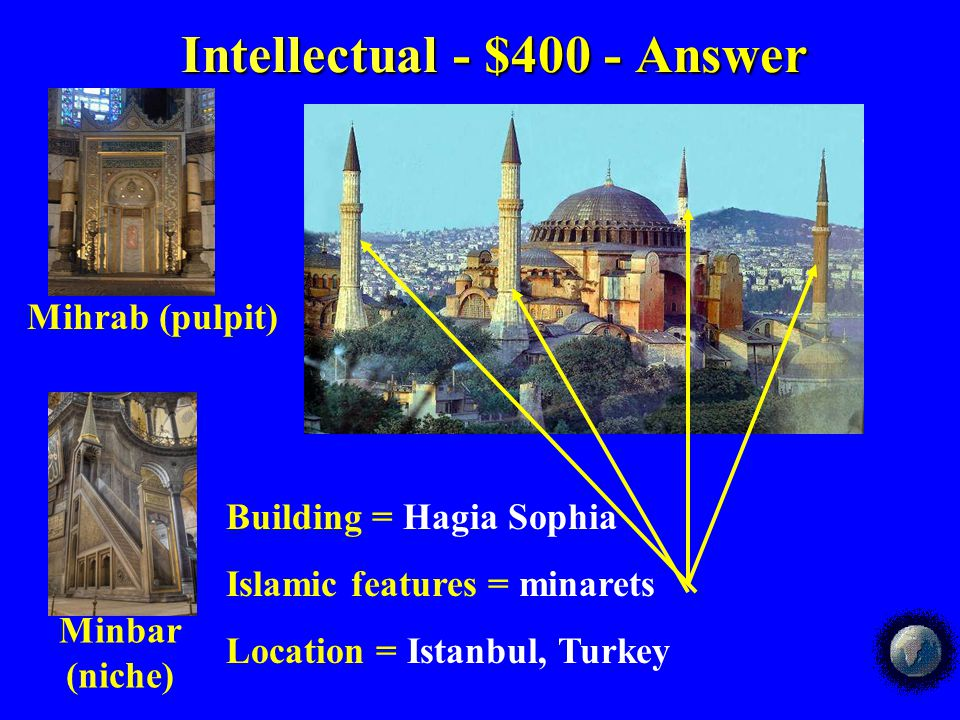 Intellectual - $300 - Answer Intellectual - $300 - Answer You would most likely find this art work in a a.Stupa b.Mosque c.Cathedral d.Temple e.marketplace