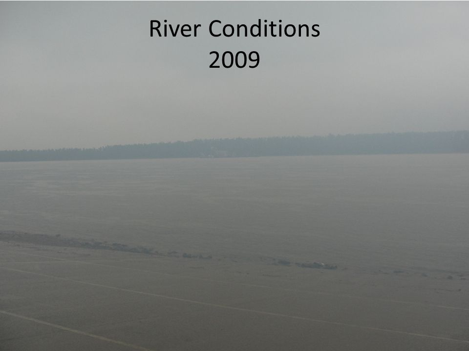 River Conditions 2009