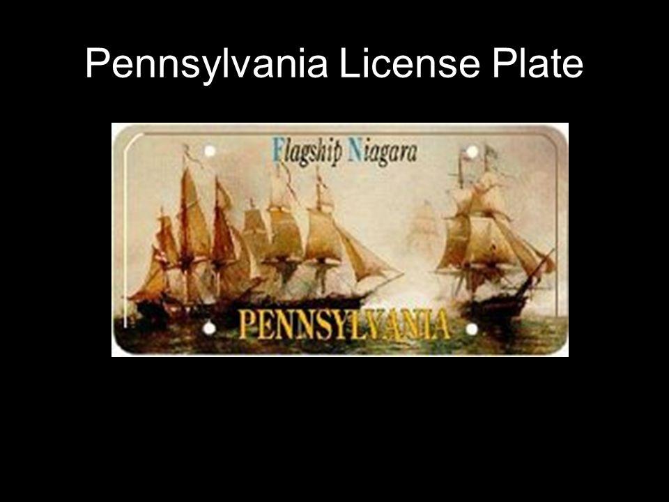 Pennsylvania License Plate Image Courtesy of http://www.rtbrandon.com/blankplates/USA/pa/niagara.jpg