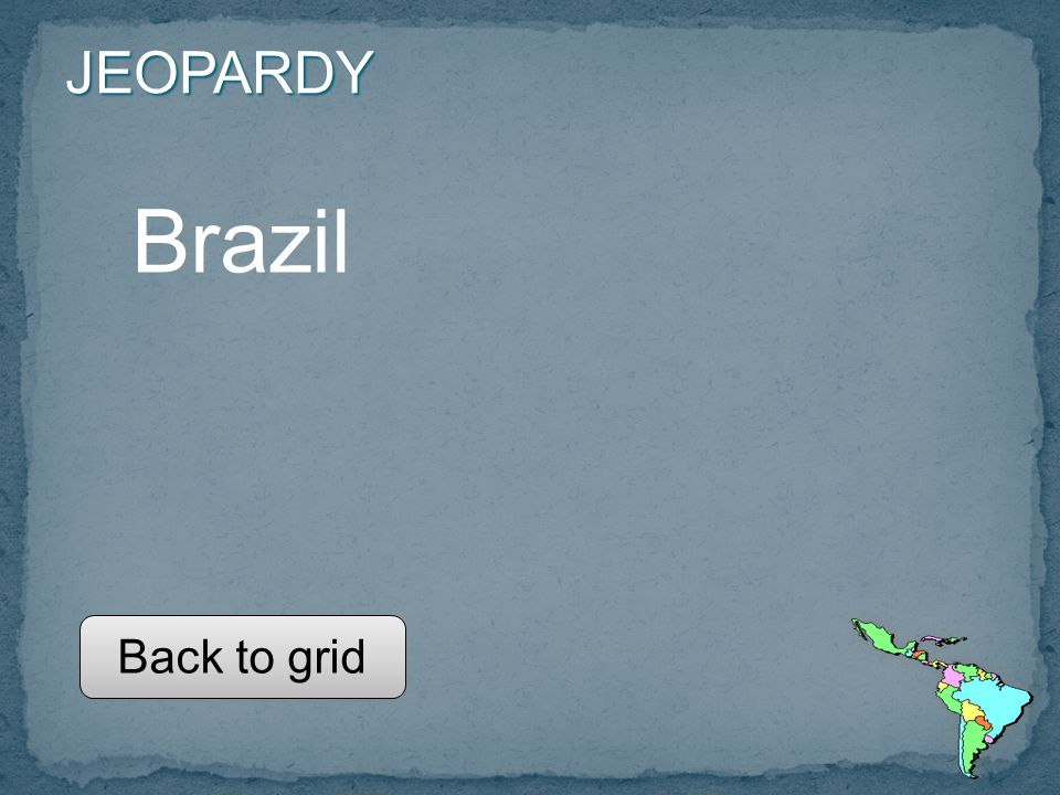 JEOPARDY Brazil Back to grid