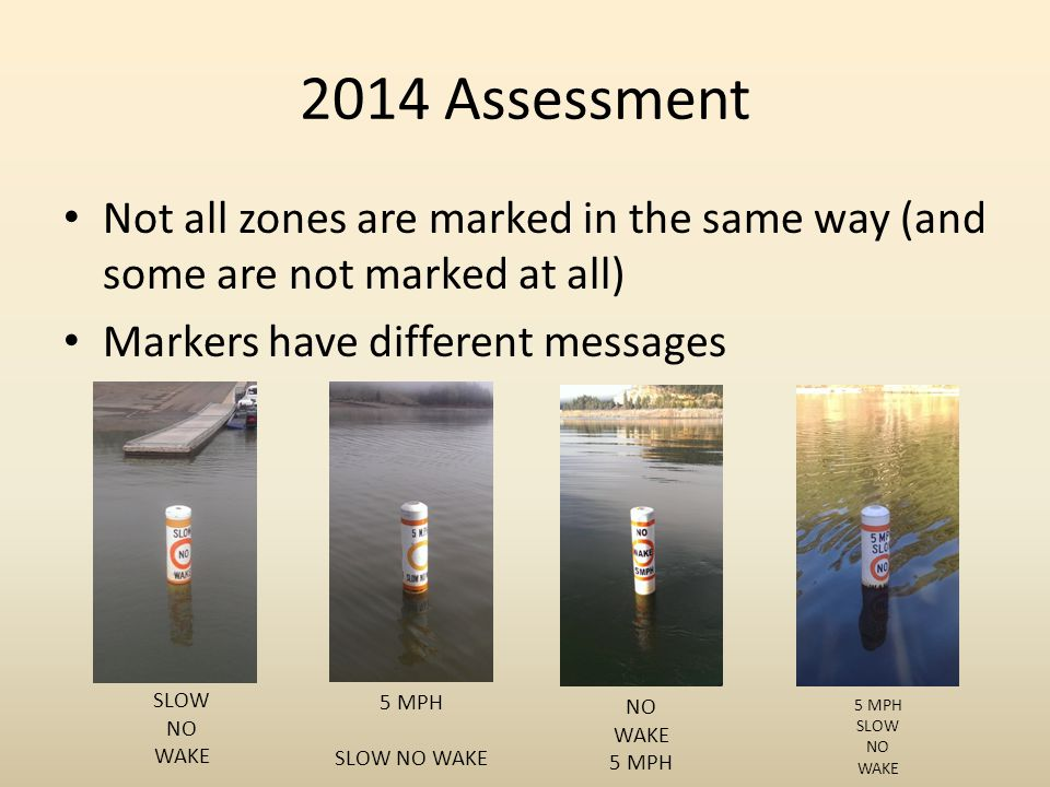 2014 Assessment Many markers are worn and are unserviceable
