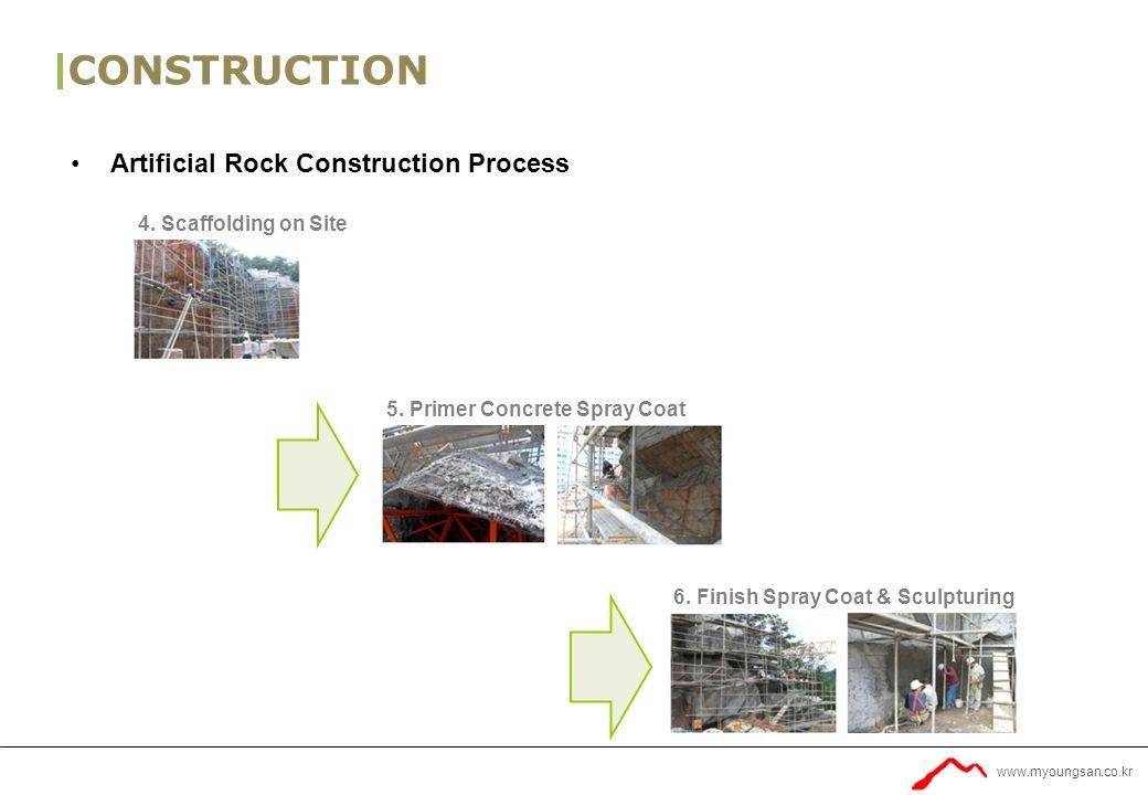 www.myoungsan.co.kr CONSTRUCTION Artificial Rock Construction Process 4.