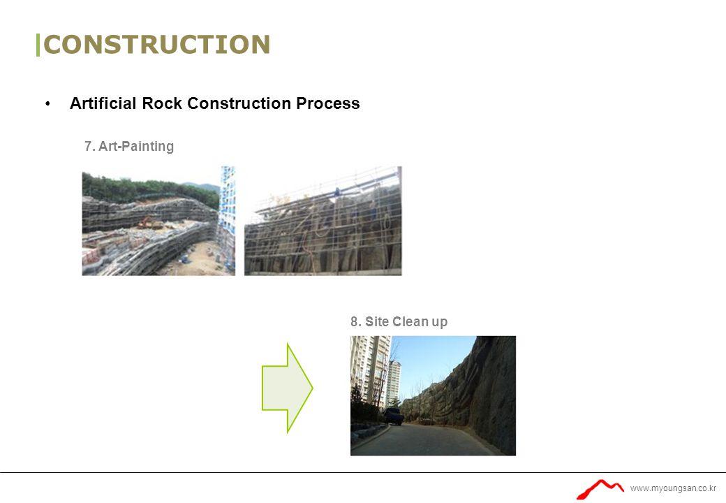 www.myoungsan.co.kr CONSTRUCTION Artificial Rock Construction Process 7.