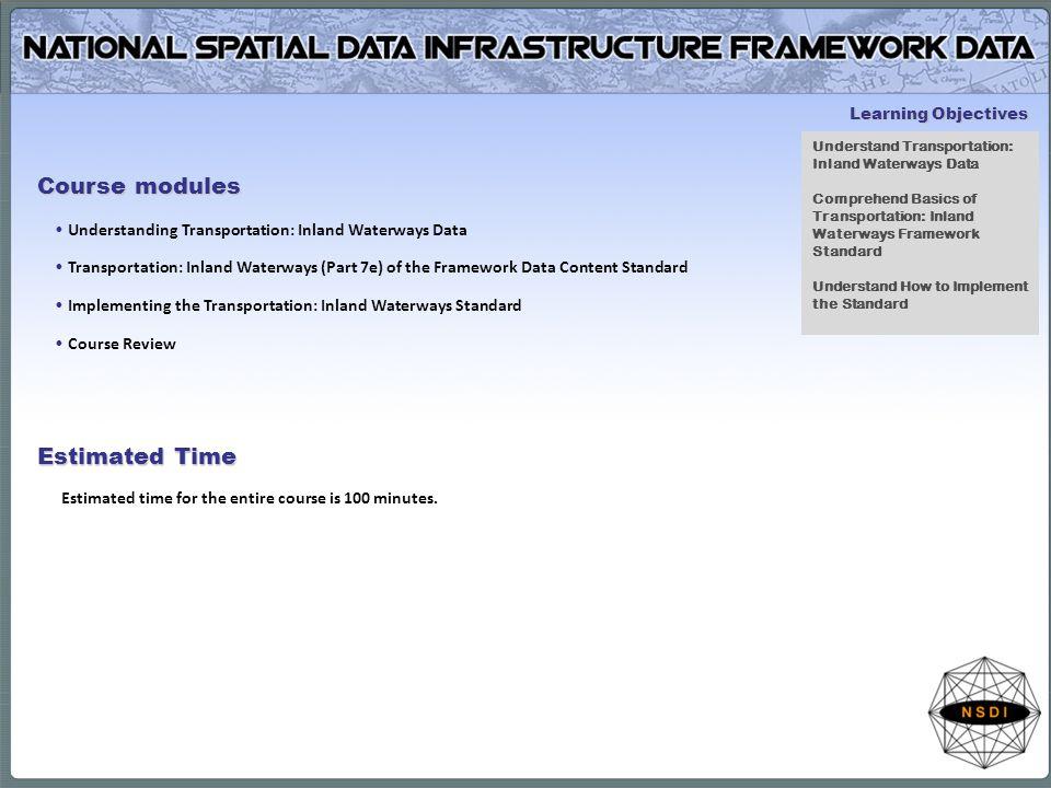 Module 1: Understanding Transportation: Inland Waterways Data Topics What is Transportation: Inland Waterways Data.