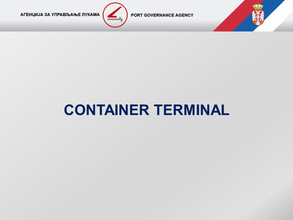 Brown Field investment - Option 1 Container Terminal location of extended Port zone Port Governance Agency Proposals for investment Port of Novi Sad