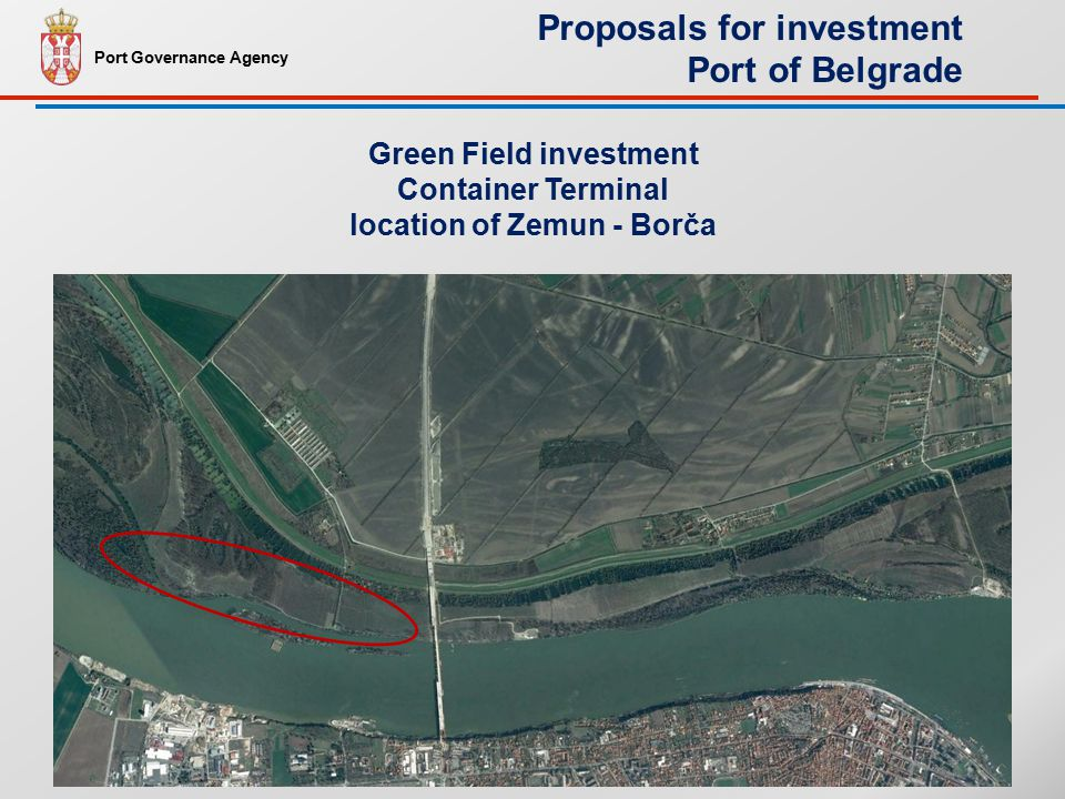 Green Field investment Container Terminal location of Zemun - Borča Port Governance Agency Proposals for investment Port of Belgrade