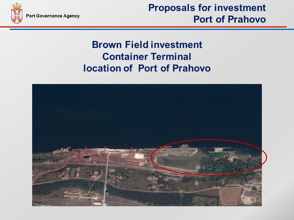 Brown Field investment Container Terminal location of Port of Prahovo Port Governance Agency Proposals for investment Port of Prahovo