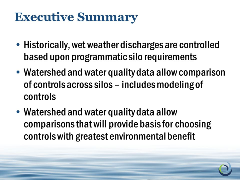 3 © 2011 Electric Power Research Institute, Inc. All rights reserved. Executive Summary Historically, wet weather discharges are controlled based upon