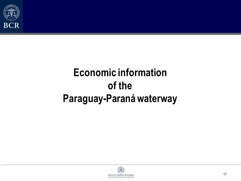 17 Economic information of the Paraguay-Paraná waterway