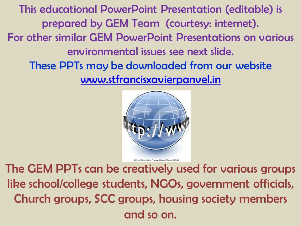 This educational PowerPoint Presentation (editable) is prepared by GEM Team (courtesy: internet). For other similar GEM PowerPoint Presentations on va