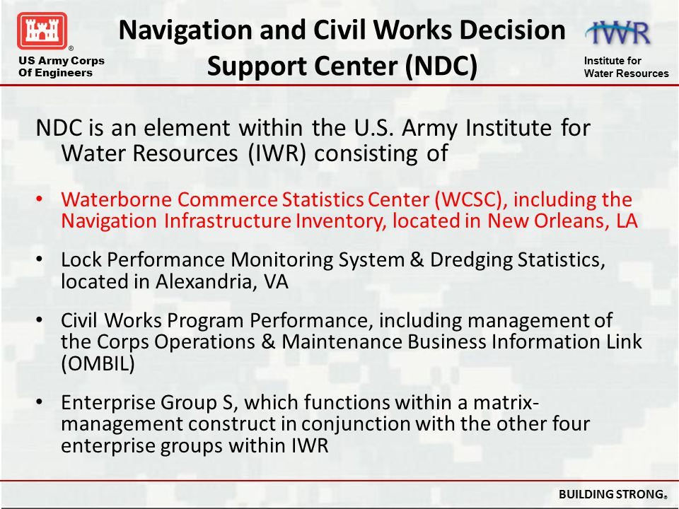 US Army Corps Of Engineers Institute for Water Resources BUILDING STRONG ® References The River & Harbors Act of 1922 (amended and codified in 33 U.S.C.