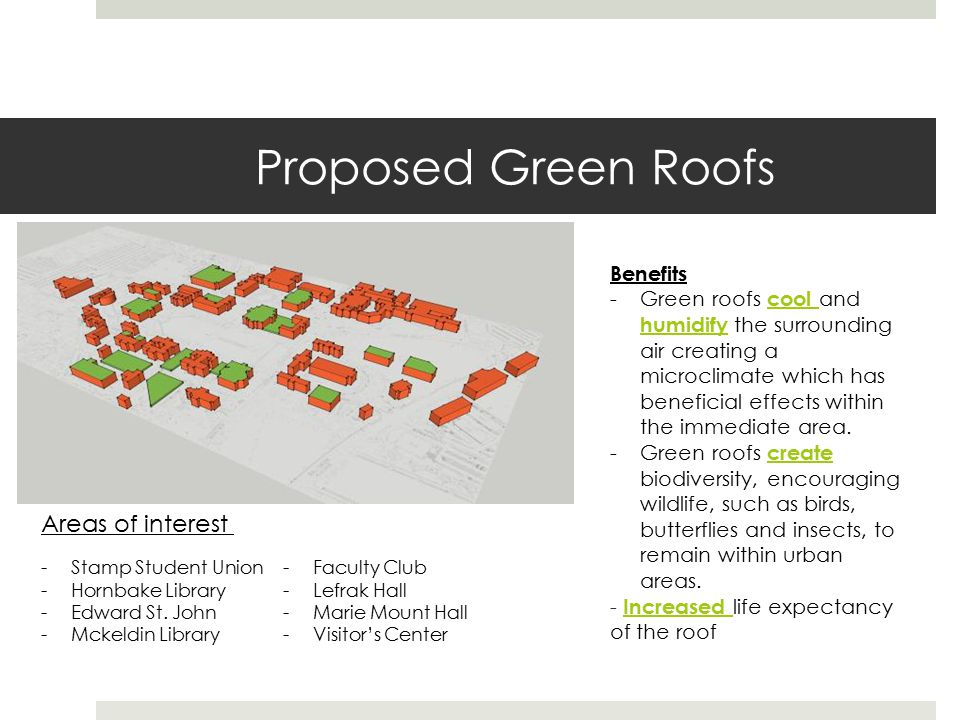 Proposed Green Roofs -Stamp Student Union -Hornbake Library -Edward St.