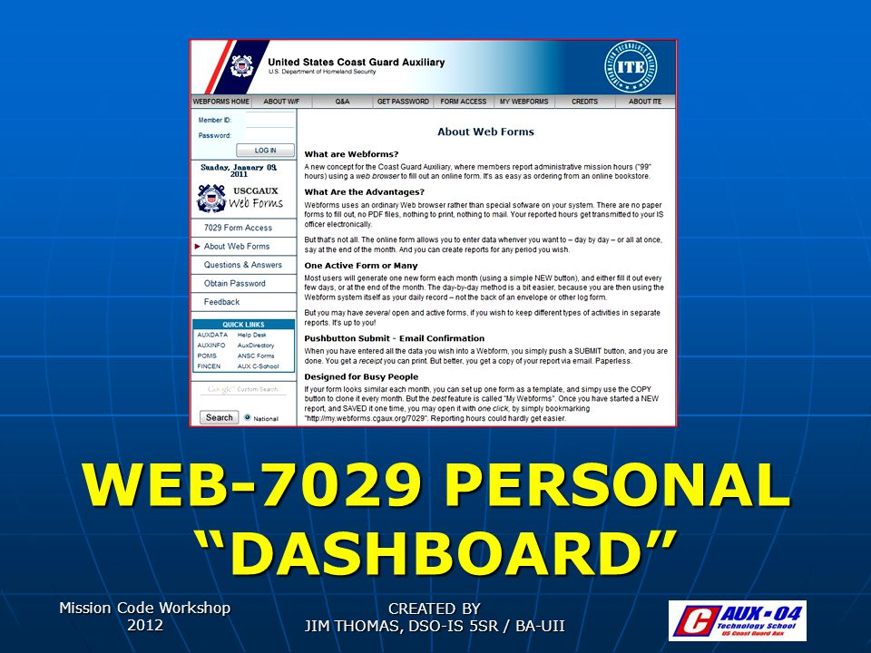 """Mission Code Workshop 2012 CREATED BY JIM THOMAS, DSO-IS 5SR / BA-UII WEB-7029 PERSONAL """"DASHBOARD"""""""