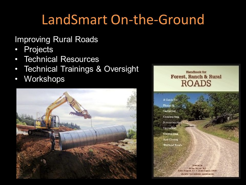 LandSmart On-the-Ground Improving Rural Roads Projects Technical Resources Technical Trainings & Oversight Workshops