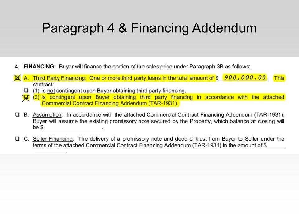 Paragraph 4 & Financing Addendum