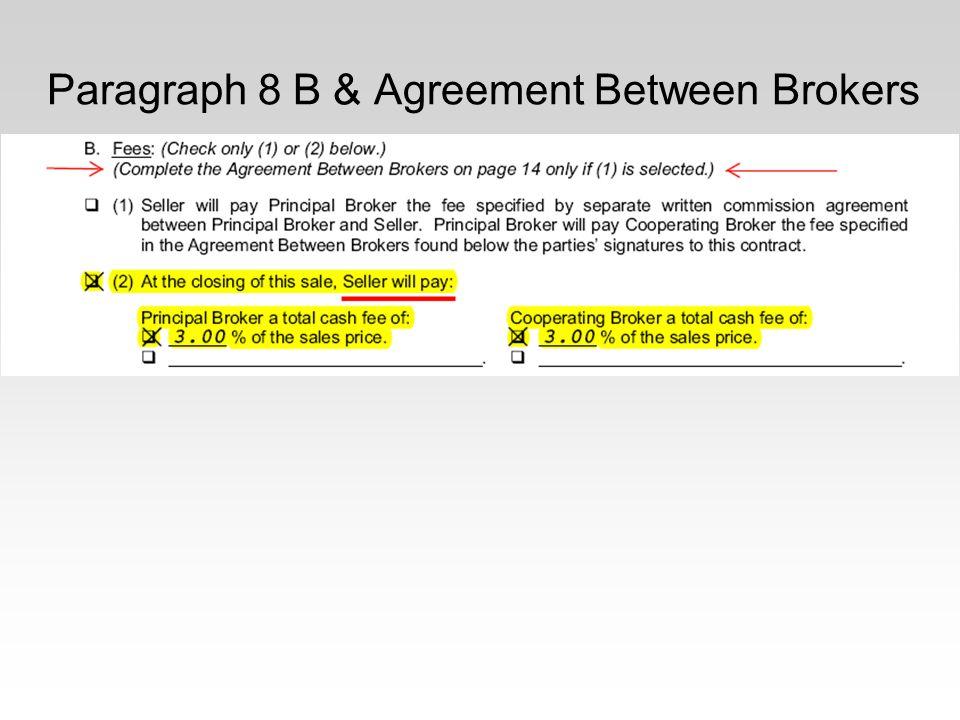 Paragraph 8 B & Agreement Between Brokers