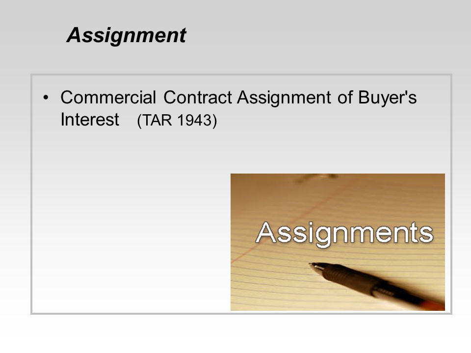 Assignment Commercial Contract Assignment of Buyer's Interest (TAR 1943)