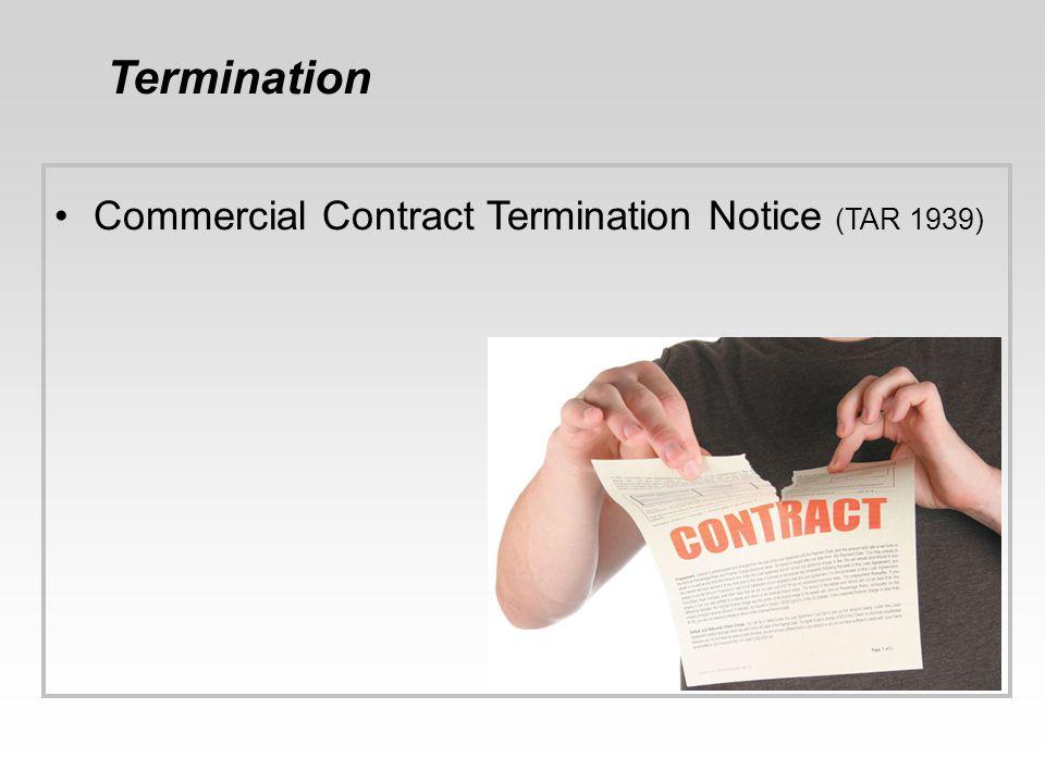 Termination Commercial Contract Termination Notice (TAR 1939)