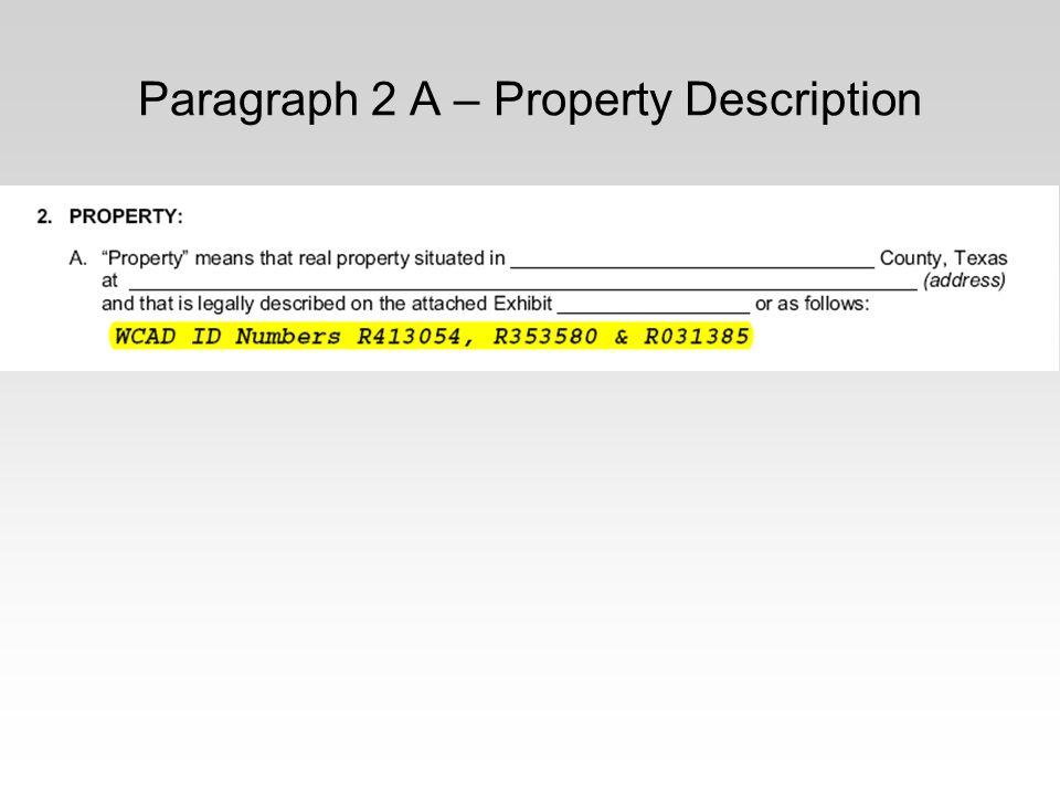 Paragraph 2 A – Property Description