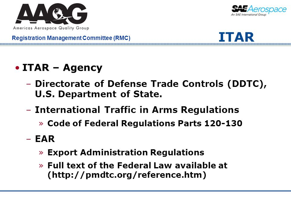 Company Confidential Registration Management Committee (RMC) ITAR ITAR – Agency –Directorate of Defense Trade Controls (DDTC), U.S. Department of Stat