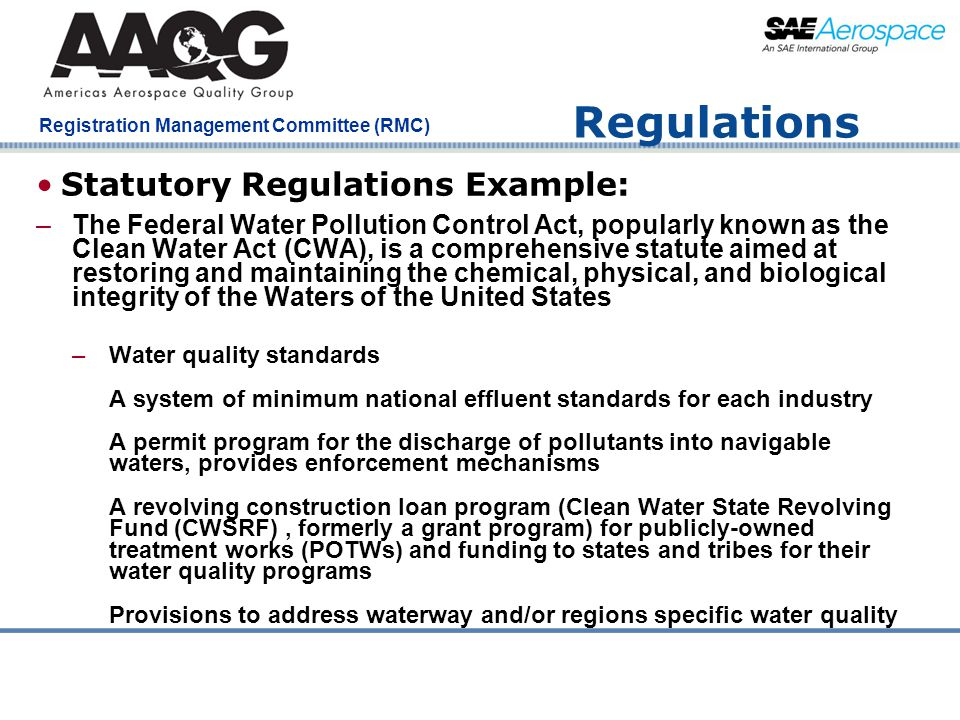 Company Confidential Registration Management Committee (RMC) Regulations Statutory Regulations Example: –The Federal Water Pollution Control Act, popu