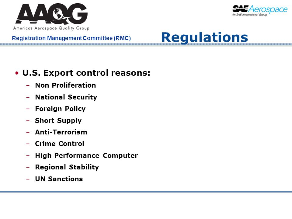 Company Confidential Registration Management Committee (RMC) Regulations U.S. Export control reasons: –Non Proliferation –National Security –Foreign P