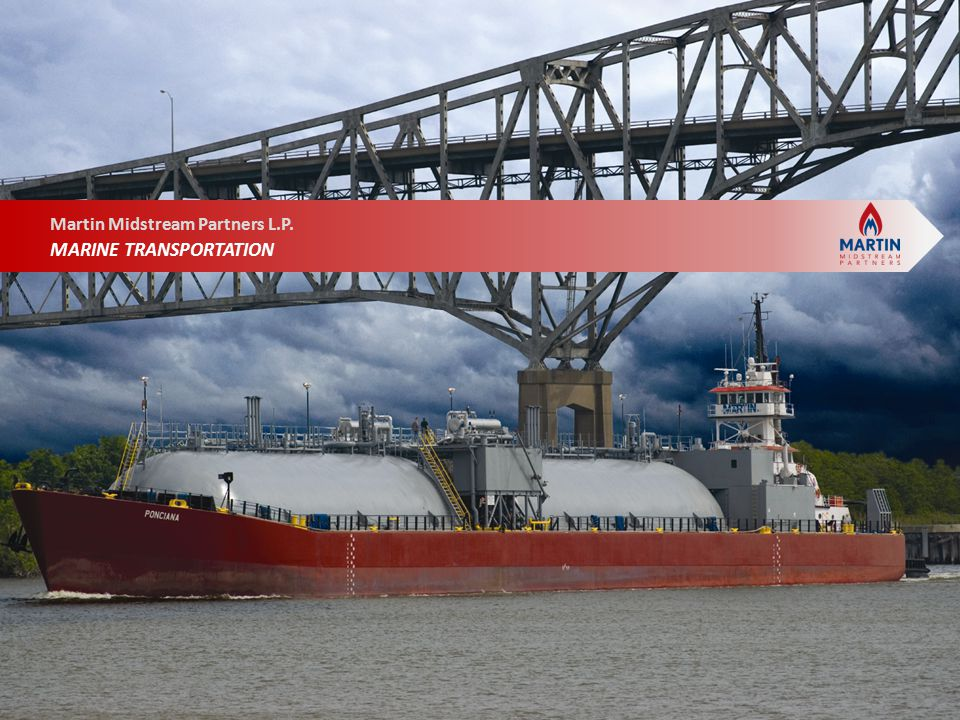 Martin Resource Management Corporation MMLP's Marine Transportation segment includes the following key assets 60 inland marine tank barges 25 inland push-boats 5 offshore tug barge units Market Drivers Equipment Supply vs.