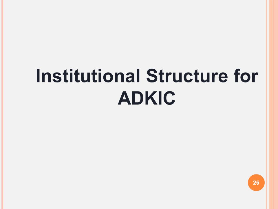 Institutional Structure for ADKIC 26