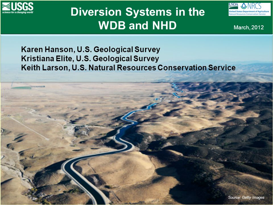 Diversion Systems in the WDB and NHD March, 2012 Source: Getty Images Karen Hanson, U.S.