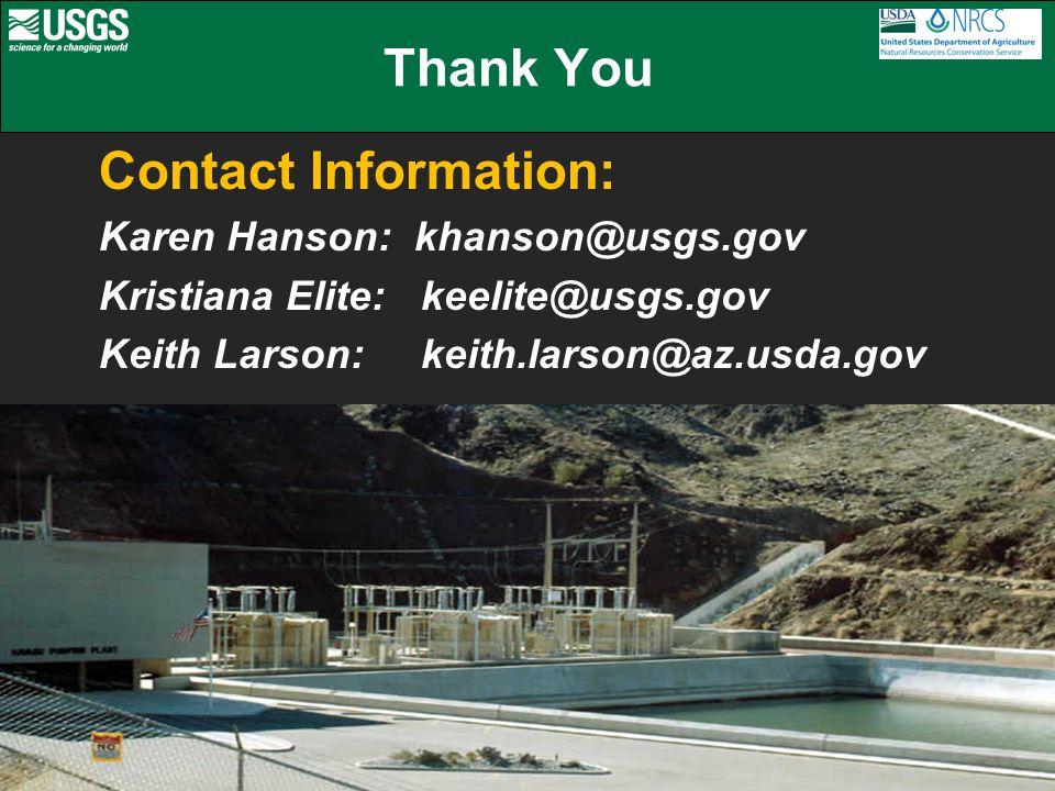 Contact Information: Karen Hanson: khanson@usgs.gov Kristiana Elite: keelite@usgs.gov Keith Larson: keith.larson@az.usda.gov Thank You