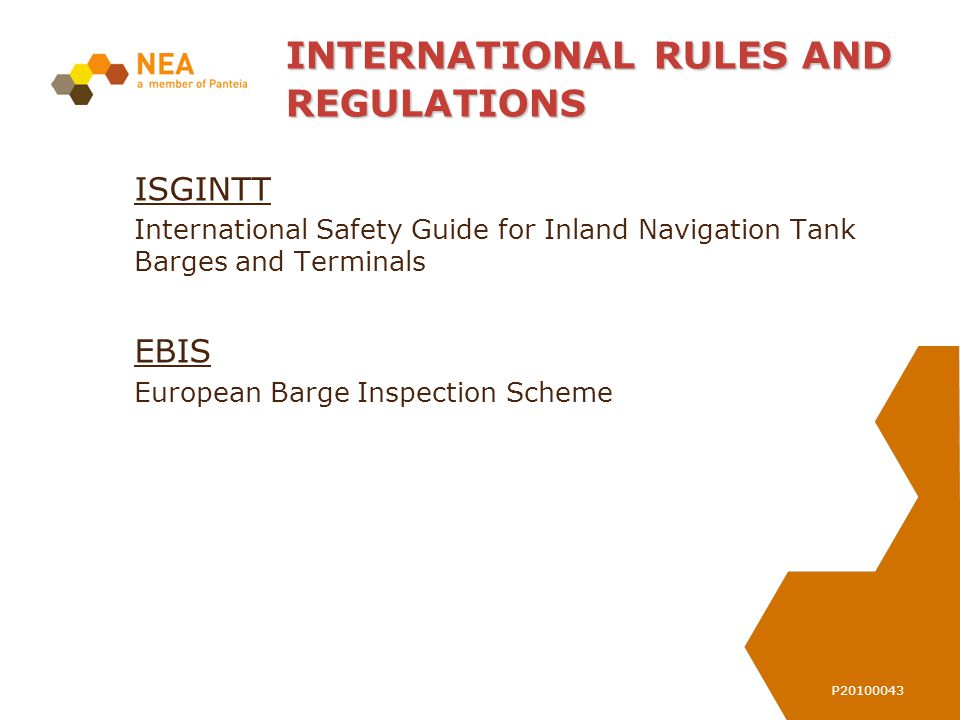 P20100043 INTERNATIONAL RULES AND REGULATIONS ISGINTT International Safety Guide for Inland Navigation Tank Barges and Terminals EBIS European Barge Inspection Scheme