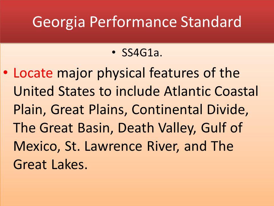 Georgia Performance Standard SS4G1b.