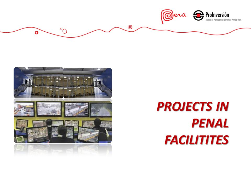 PROJECTS IN PENAL FACILITITES