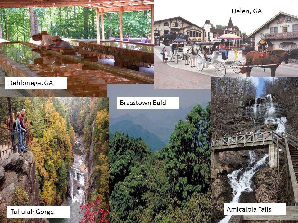 Tallulah Gorge Dahlonega, GA Helen, GA Brasstown Bald Amicalola Falls