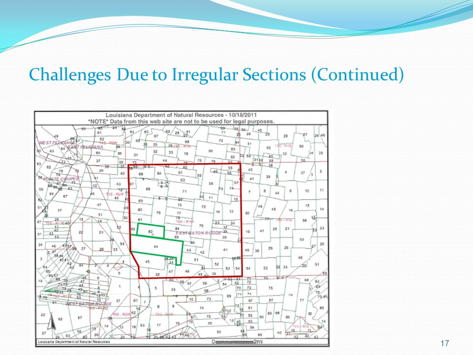 Challenges Due to Irregular Sections (Continued) 17