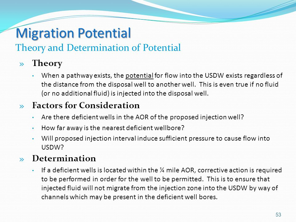 Migration Potential Migration Potential Theory and Determination of Potential » Theory When a pathway exists, the potential for flow into the USDW exi