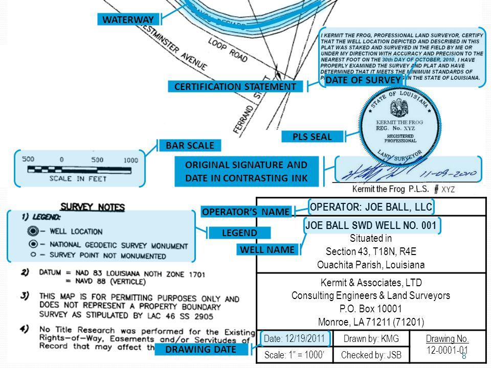 OPERATOR: JOE BALL, LLC JOE BALL SWD WELL NO. 001 Situated in Section 43, T18N, R4E Ouachita Parish, Louisiana Kermit & Associates, LTD Consulting Eng