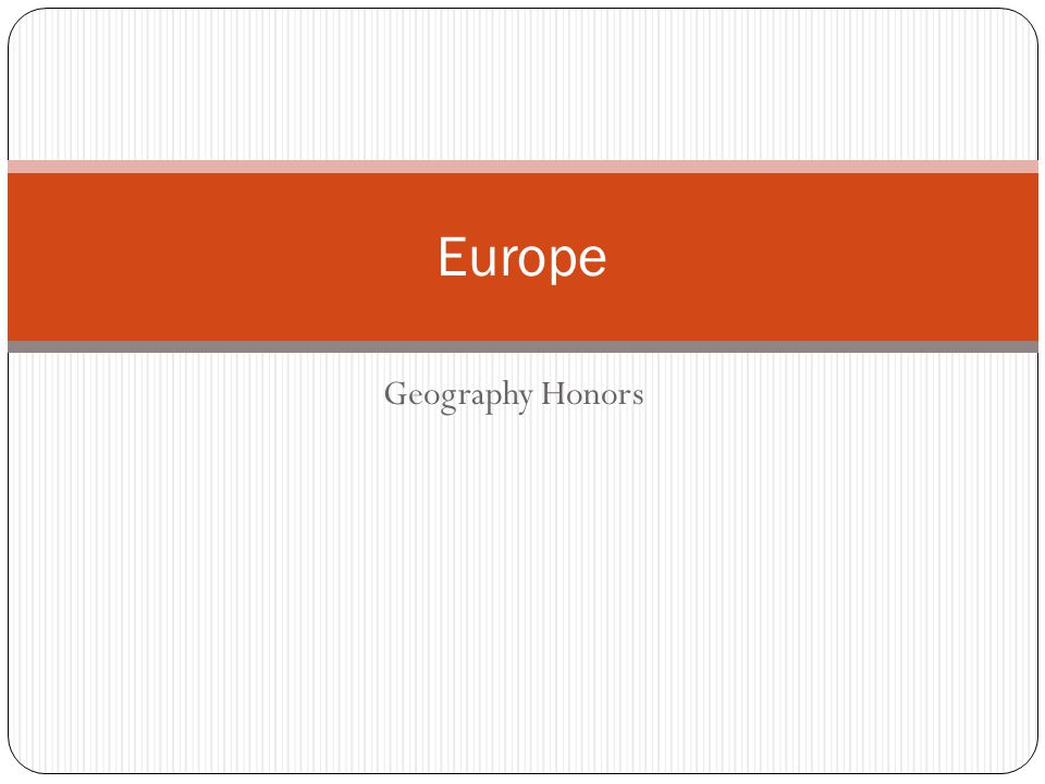 Geography Honors Europe