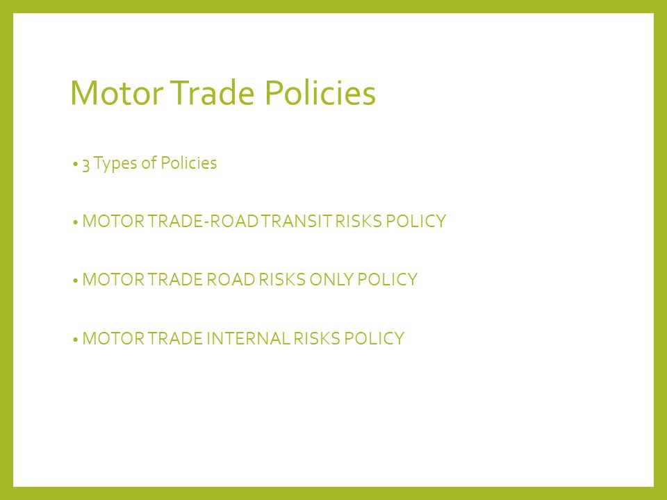 ROAD TRANSIT POLICY MOTOR VEHICLE TRAVELLING ON ITS OWN POWER POLICY- STD COMMERCIAL VEHICLE POLICY WITH DELETION OF NCB CLAUSE & SEC.