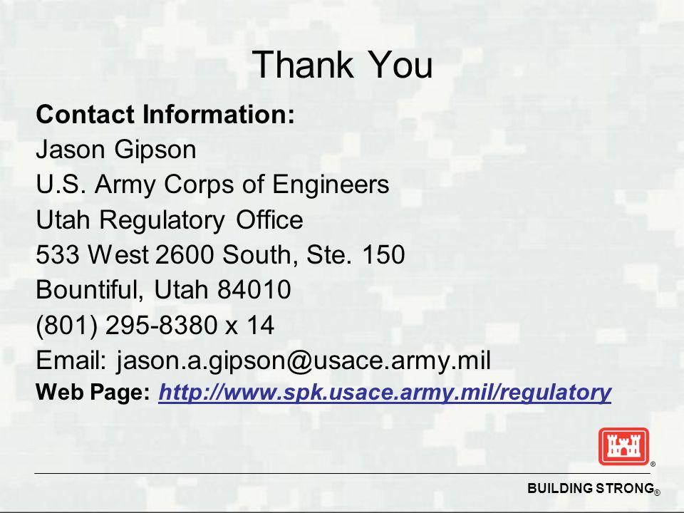 BUILDING STRONG ® Thank You Contact Information: Jason Gipson U.S.
