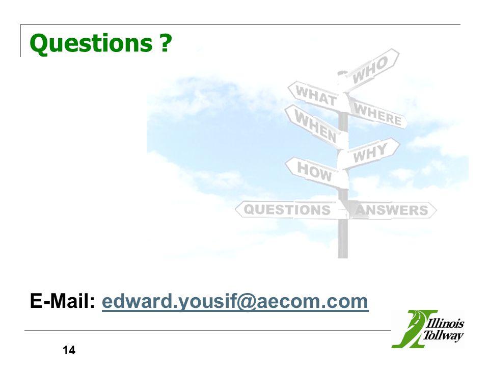 Questions ? E-Mail: edward.yousif@aecom.comedward.yousif@aecom.com 14