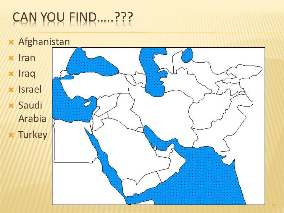 Afghanistan  Iran  Iraq  Israel  Saudi Arabia  Turkey 17