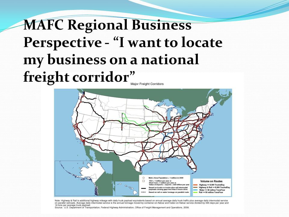 MAFC Regional Business Perspective - I want to locate my business on a national freight corridor